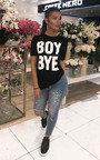 Melodie Boy Bye Slogan T-Shirt Thumbnail